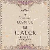 A Delicate Dance de Cal Tjader
