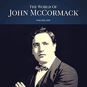 The World of John McCormack Vol. 1 by Various Artists