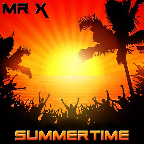Summertime - EP by Mr X