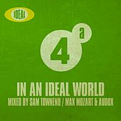 In An Ideal World Vol. 4A - EP by Various Artists