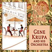 Take a Coffee Break de Gene Krupa
