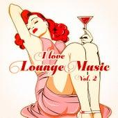 I Love Lounge Music, Vol. 2 (35 Lounge Chillout Beats) de Various Artists