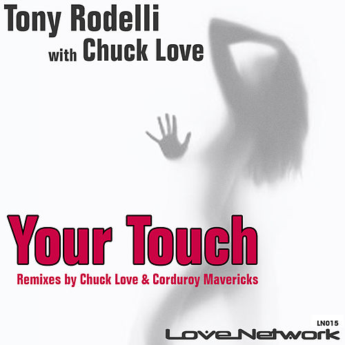 Your Touch by Chuck Love
