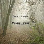 Timeless by Gary Lamb