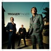 All This Dancin' around de Triggerfinger