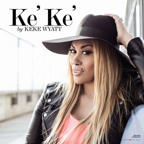 Ke'Ke' de Keke Wyatt
