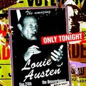 Only Tonight by Louie Austen