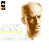 Brahms: The 4 Symphonies by Wilhelm Furtwängler