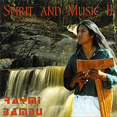 Spirit And Music II de Raymi Bambú