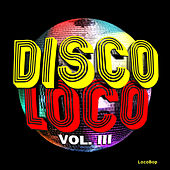 Disco Loco, Vol. III by Various Artists