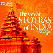 The Great Stotras of India by Various Artists