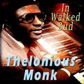 In Walked Bud de Thelonious Monk