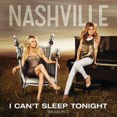 I Can't Sleep Tonight von Nashville Cast