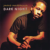 Dark Night by James Armstrong