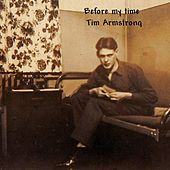 Before My Time de Tim Armstrong