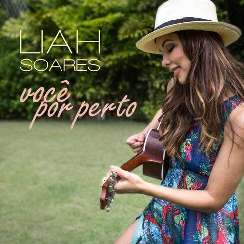Você por Perto (Deluxe Version) von Liah Soares