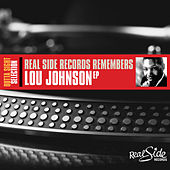 Real Side Records Remembers Lou Johnson by Lou Johnson