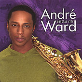 Crystal City by Andre Ward
