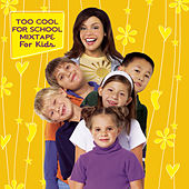 Too Cool For School Mixtape For Kids de Rachael Ray