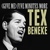 (Give Me) Five Minutes More von Tex Beneke