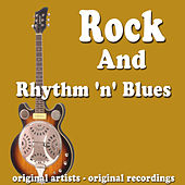 Rock and Rhythm 'n' Blues by Various Artists