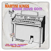 Bossa Nova Go!!! by Martini Kings