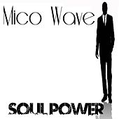 Soul Power by Mico Wave