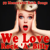 We Love Rock 'A' Billy by Various Artists
