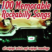 100 Memorable Rockabilly Songs by Various Artists