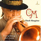Everything for Love by Chuck Mangione