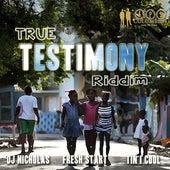 True Testimony Riddim - EP by Various Artists