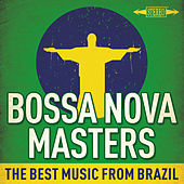 Bossa Nova Masters : The Best Music from Brazil von Various Artists
