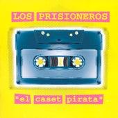 El Caset Pirata de Los Prisioneros