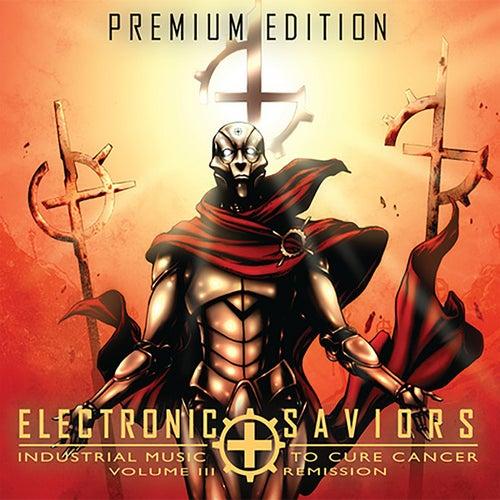 Electronic Saviors, Vol. 3: Remission (Bonus Tracks) by Various Artists