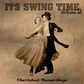 It's Swing Time, Vol. 2 by Various Artists