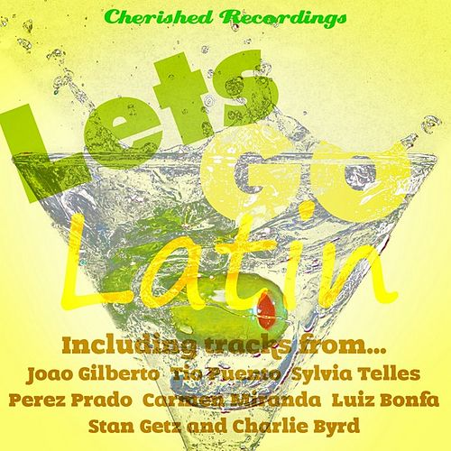 Let's Go Latin by Various Artists