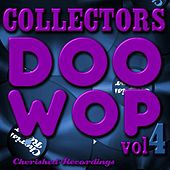 Collectors Doo Wop, Vol. 4 by Various Artists