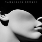 Mannequin Lounge by Various Artists