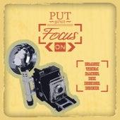 Put Your Focus On de Various Artists