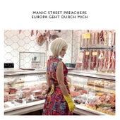 Europa Geht Durch Mich by Manic Street Preachers