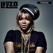 Faded - Single by Lizzo