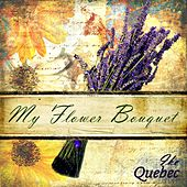 My Flower Bouquet by Ike Quebec