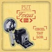 Put Your Focus On von Cecil Taylor