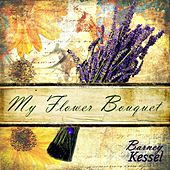 My Flower Bouquet by Barney Kessel