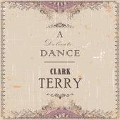 A Delicate Dance di Clark Terry