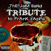 The Jam Band Tribute To Frank Zappa van Frank Zappa