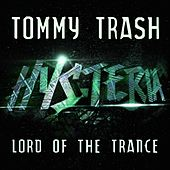 Lord of the Trance by Tommy Trash