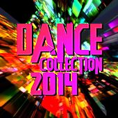 Dance Collection 2014 by Various Artists