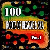 100 Roots of Reggae & Ska, Vol. 1 de Various Artists