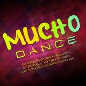 Mucho Dance von Various Artists